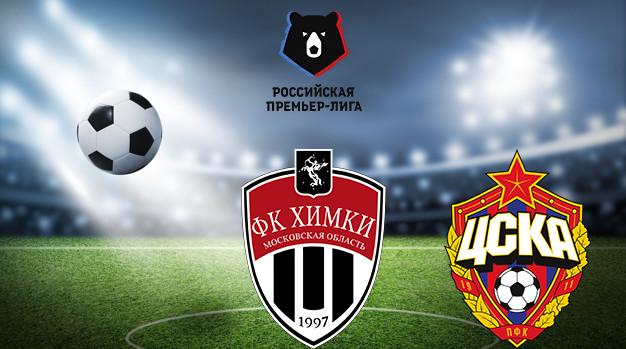Химки - ЦСКА РПЛ 08.08.2020